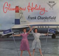 Frank Chacksfield And Orchestra - Glamorous Holiday (SKL 4016) Stereo